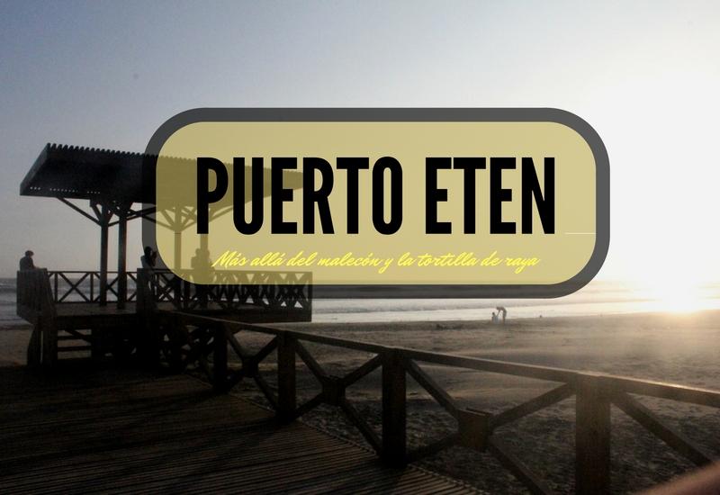 puerto-eten-mas-que-un-malecon-y-una-playa-bonita-1